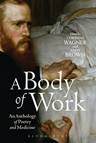 9781472513298: A Body of Work: An Anthology of Poetry and Medicine