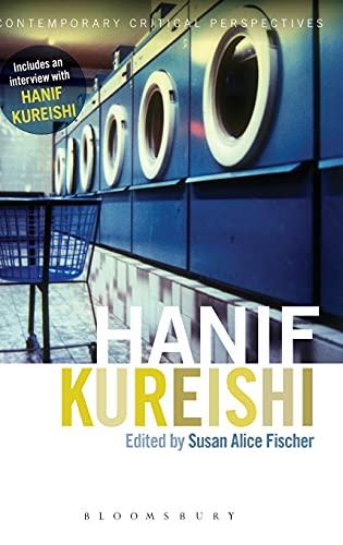 9781472513342: Hanif Kureishi: Contemporary Critical Perspectives