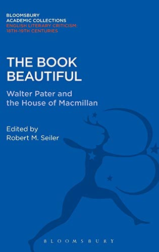 9781472513359: The Book Beautiful (Bloomsbury Academic Collections: English Literary Criticism)