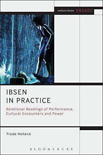 Ibsen in Practice: Helland, Frode