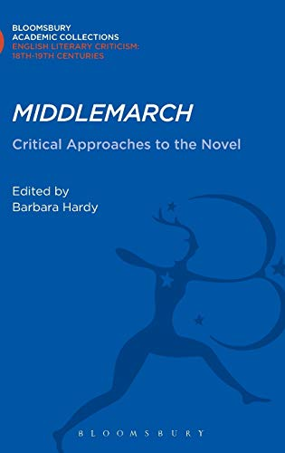 Middlemarch: Critical Approaches to the Novel