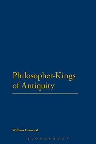 Philosopher-Kings of Antiquity: William Desmond