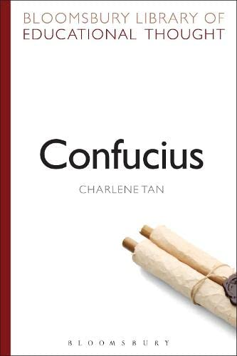 9781472514981: Confucius (Bloomsbury Library of Educational Thought)