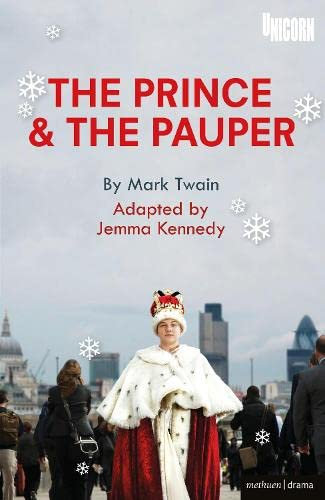 9781472515636: The Prince and the Pauper (Modern Plays)