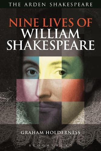 9781472517302: Nine Lives of William Shakespeare (Shakespeare Now!)
