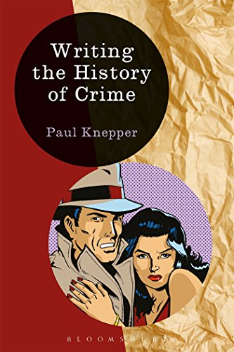 9781472518521: Writing the History of Crime (Writing History)
