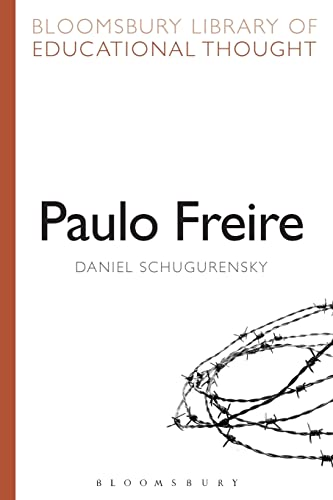 9781472518859: Paulo Freire (Bloomsbury Library of Educational Thought)