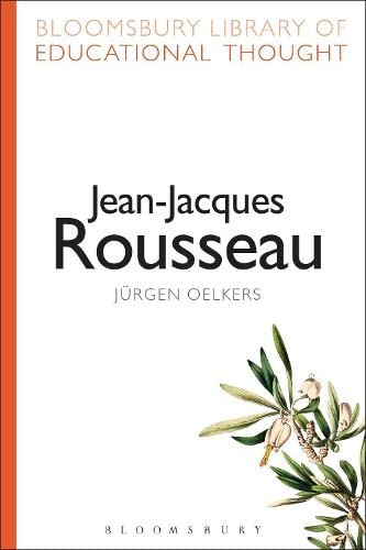 9781472518873: Jean-Jacques Rousseau (Bloomsbury Library of Educational Thought)