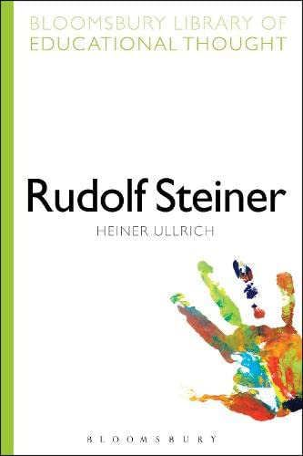 9781472518897: Rudolf Steiner (Bloomsbury Library of Educational Thought)
