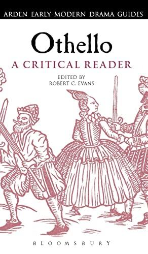 9781472520371: Othello: A Critical Reader (Arden Early Modern Drama Guides)