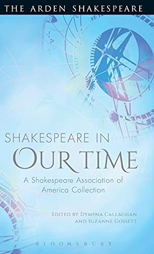 Shakespeare in Our Time: A Shakespeare Association