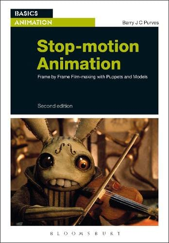 9781472521903: Stop-motion Animation: Frame by Frame Film-making with Puppets and Models (Basics Animation)