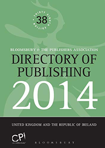 9781472521910: Directory of Publishing 2014: United Kingdom and The Republic of Ireland