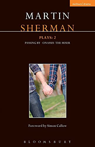 9781472522269: Sherman Plays: 2: Onassis; Passing By; The Miser (Contemporary Dramatists)