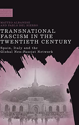 9781472522504: Transnational Fascism in the Twentieth Century (A Modern History of Politics and Violence)