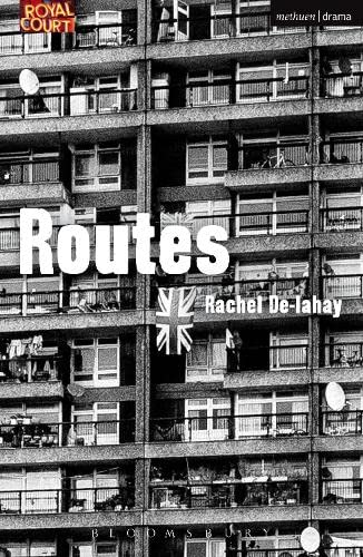 9781472522610: Routes (Modern Plays)
