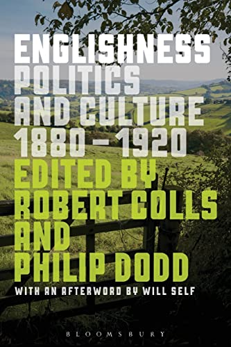 9781472522672: Englishness: Politics and Culture 1880-1920
