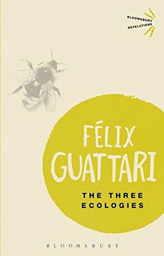 9781472523815: The Three Ecologies (Bloomsbury Revelations)