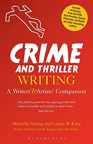 9781472523938: Crime and Thriller Writing (Writers' and Artists' Companions)