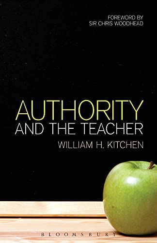 9781472524287: Authority and the Teacher