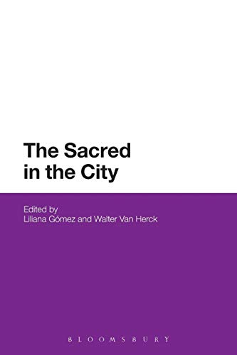 The Sacred in the City: Gomez, Liliana