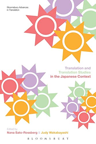 9781472526502: Translation and Translation Studies in the Japanese Context (Bloomsbury Advances in Translation)