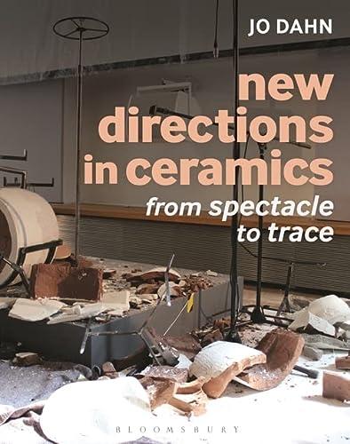 New Directions in Ceramics (Hardcover): Jo Dahn