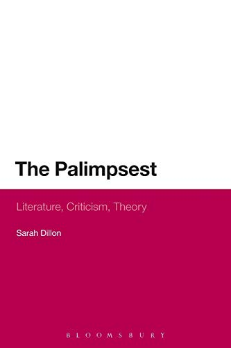 9781472528360: The Palimpsest: Literature, Criticism, Theory