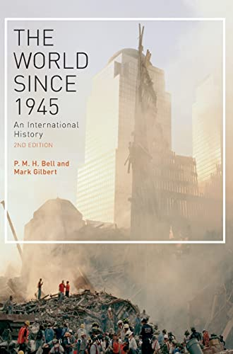 9781472528681: The World Since 1945: An International History