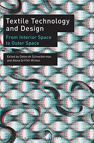 9781472528803: Textile Technology and Design: From Interior Space to Outer Space