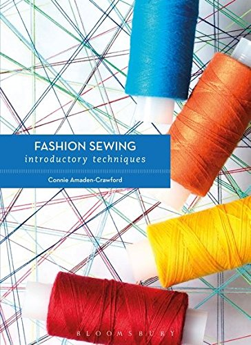 FASHION SEWING INTRODUCTORY TECHNI: AMADEN CRAWFORD CONN