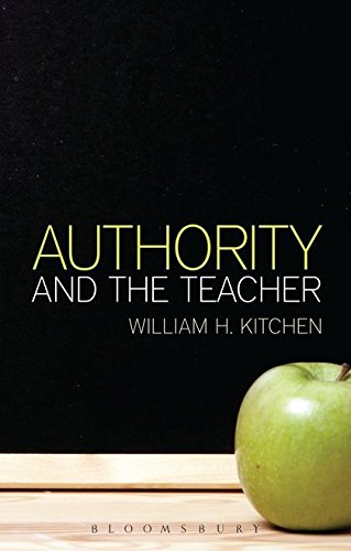 Authority and the Teacher: William H. Kitchen