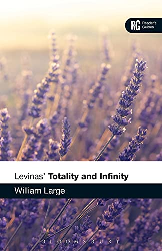 9781472529954: Levinas' 'Totality and Infinity' (Reader's Guides)