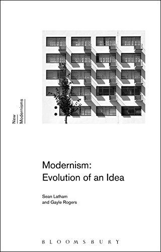 Modernism: Evolution of an Idea: LATHAM SEAN