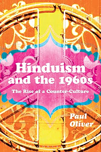 9781472531551: Hinduism and the 1960s: The Rise of a Counter-Culture