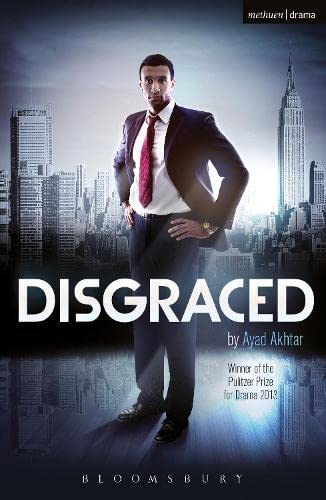 9781472532091: Disgraced (Modern Plays)