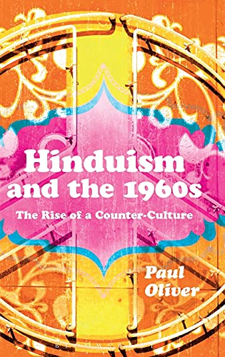 9781472533036: Hinduism and the 1960s: The Rise of a Counter-Culture
