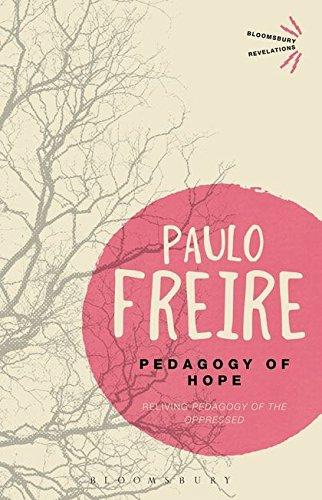 9781472533401: Pedagogy of Hope: Reliving Pedagogy of the Oppressed (Bloomsbury Revelations)