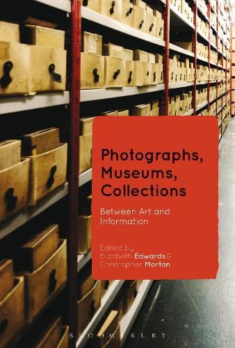9781472533920: Photographs, Museums, Collections: Between Art and Information