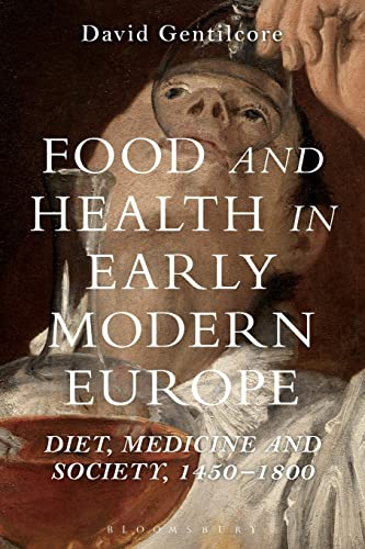 FOOD AND HEALTH IN EARLY MODERN EUR: GENTILCORE DAVID