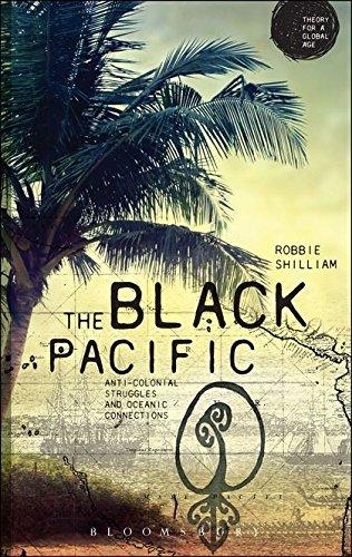 Black Pacific: Shilliam, Robbie
