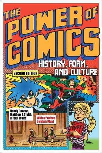 The Power of Comics: History, Form, and Culture: Randy Duncan