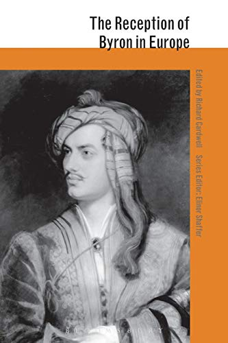 9781472535900: The Reception of Byron in Europe (The Reception of British and Irish Authors in Europe)