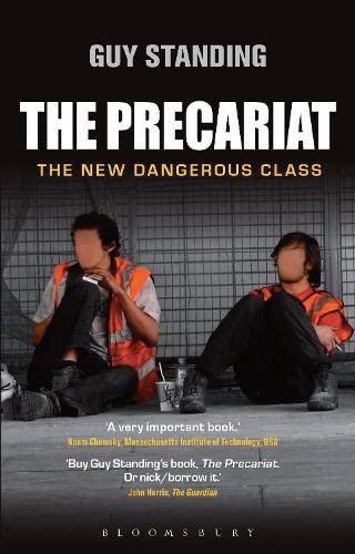 9781472536167: The Precariat: The New Dangerous Class