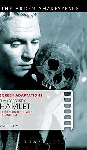 9781472538918: Screen Adaptations: Shakespeare's Hamlet: The Relationship Between Text and Film