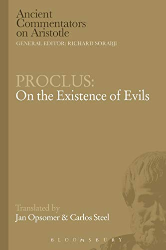 9781472557391: Proclus: On the Existence of Evils (Ancient Commentators on Aristotle)