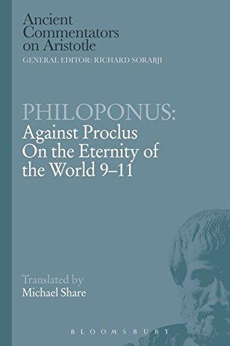 9781472557889: Philoponus: Against Proclus On the Eternity of the World 9-11 (Ancient Commentators on Aristotle)