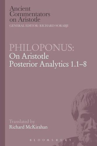 9781472558183: Philoponus: On Aristotle Posterior Analytics 1.1-8 (Ancient Commentators on Aristotle)