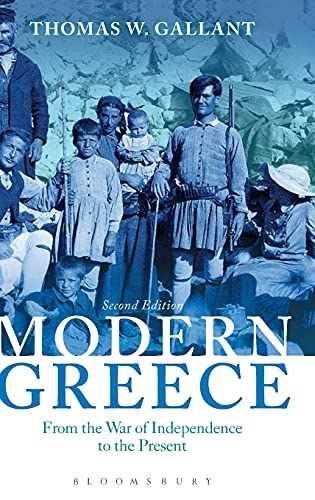 9781472567574: Modern Greece: From the War of Independence to the Present