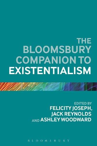 9781472567833: The Bloomsbury Companion to Existentialism (Bloomsbury Companions)